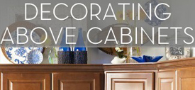 Decorating Above Kitchen Cabinets/></a>