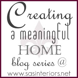 Creating a Meaningful Home blog series