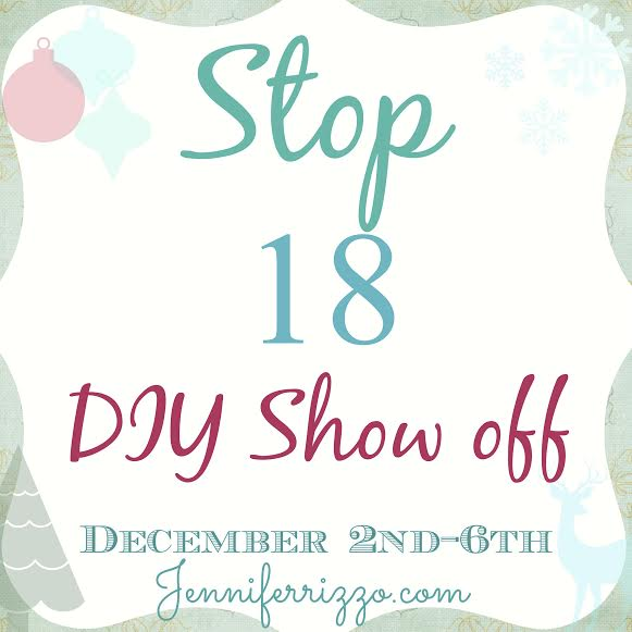 Jennifer Rizzo Holiday House Tour 2013; Stop 18 - The DIY Showoff
