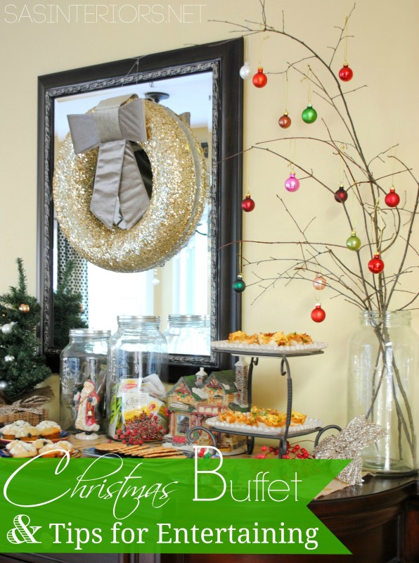 Christmas Buffet & Ideas for Holiday Entertaining