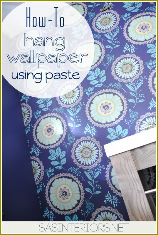 How-To Hang Wallpaper with paste
