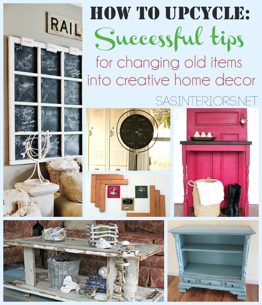 how to upcycle successful tips for changing old items into home decor via jenna_burger