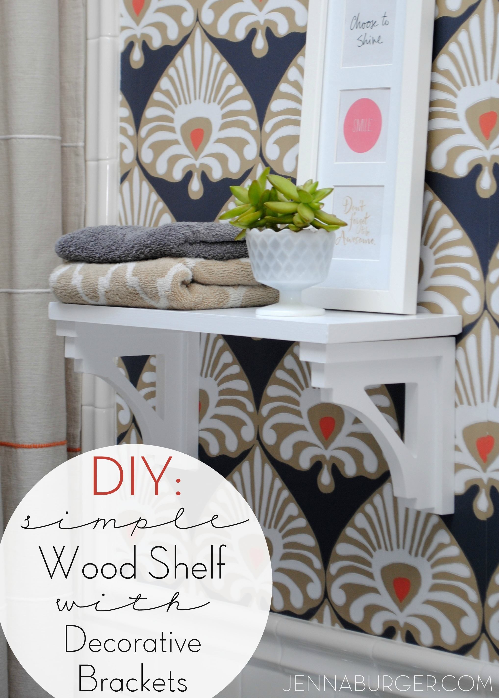 DIY: Simple Wood Shelf with Decorative Brackets - Jenna Burger