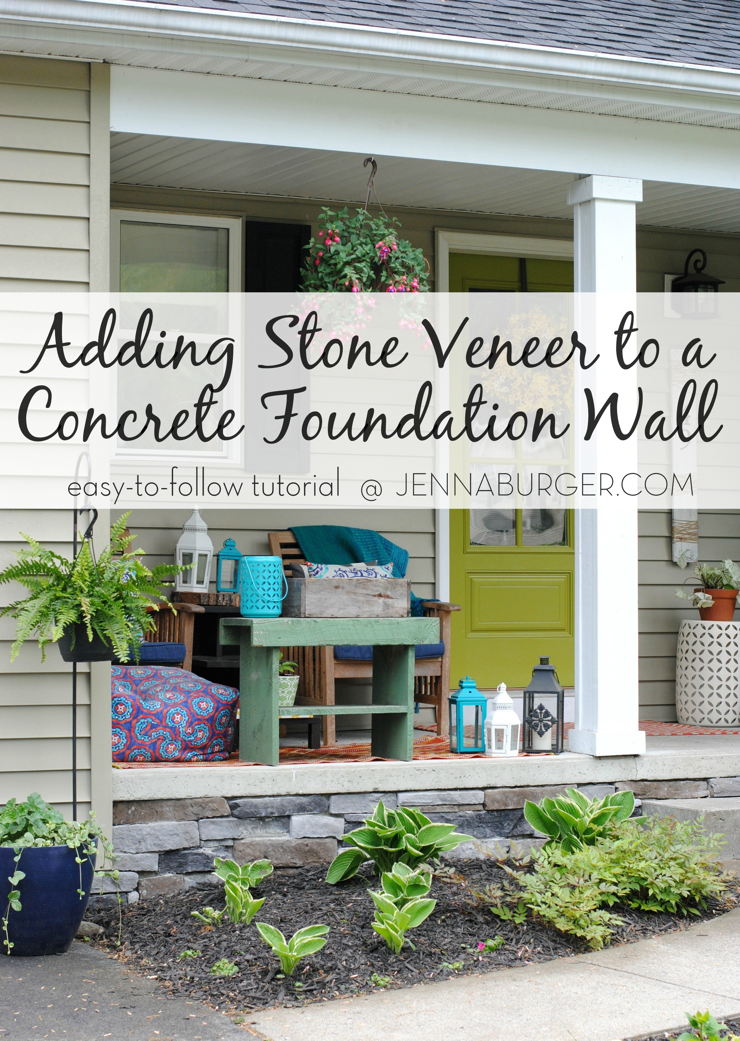 Diy Tutorial For Adding A Stone Veneer To Concrete Foundation Wall Give