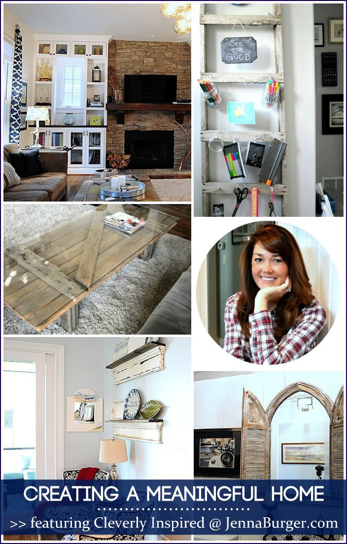 CREATING A MEANINGFUL HOME blog series featuring Bloggers sharing the story of their home: FEATURED is Tracie of Cleverly Inspired - a MUST READ story!