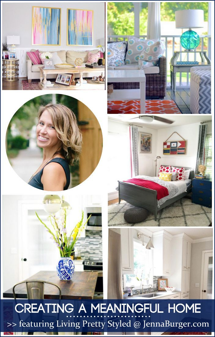 CREATING A MEANINGFUL HOME blog series featuring Bloggers sharing the story of their home: FEATURED is Krystine Edwards of Living Pretty Styled - a MUST READ story!