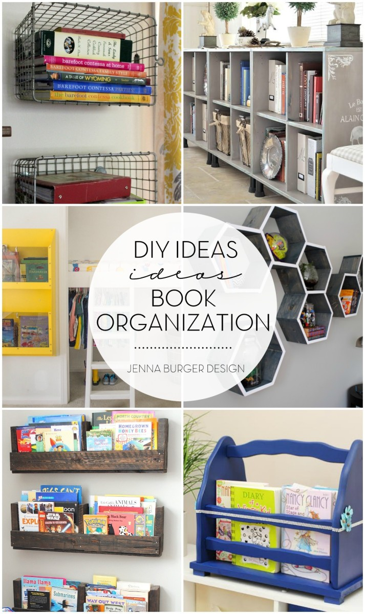 5 DIY Ideas for Book Organization! Ditch the idea that books are only for the bookcase. Organizing + displaying books can be fun and functional with unique do-it-yourself creations to hold beloved tall tales and display the kids' favorites.